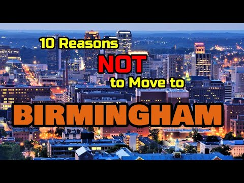 Top 10 Reasons NOT to Move to Birmingham, Alabama
