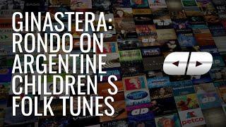 Ginastera: Rondo on Argentine Childrens Folk Tunes