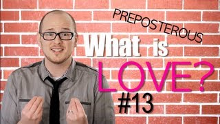 What is LOVE? Episode 13 PREPOSTEROUS: Bible Study Matthew 5
