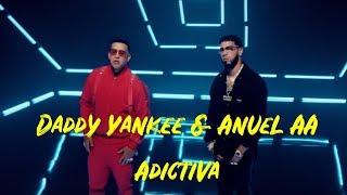Daddy Yankee Anuel Aa Adictiva Letras.mp3