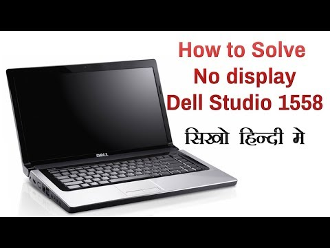 dell 1558 display not working ! possible solutions to do yourself