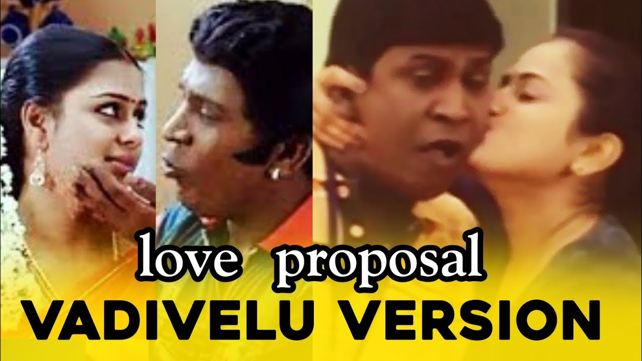 Download Love proposal Vadivelu version | vadivelu version | vadivelu love comedy | WhatsApp status Tamil