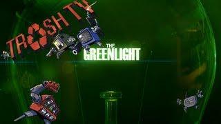 The Greenlight - Trash TV