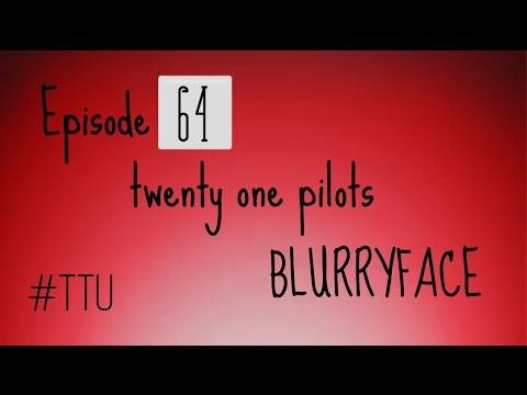 EPISODE 64: Suggestion Session 11 - twenty one pilots / Blurryface REACTION