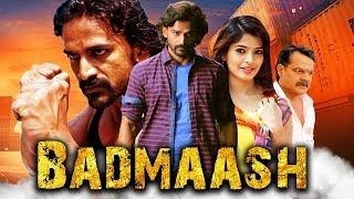 Badmaash Blockbuster Action Hindi Dubbed Movie | Dhananjay, Sanchita Shetty, Achyuth Kumar