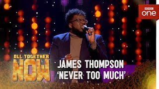 James Thompson performs 'Never Too Much' in the Sing Off - All Together Now: The Final
