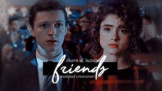 thorn + nancy ✘ we weren't just friends (wattpad au)