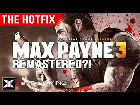 [H7] Max Payne 3 Remastered Could Make SERIOUS CASH for Rockstar Games on PS4/XB1! - The Hotfix