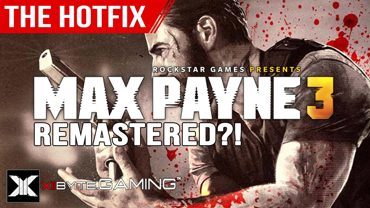 H7 Max Payne 3 Remastered Could Make Serious Cash For Rockstar