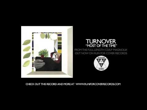 Turnover - Most Of The Time (Official Audio)