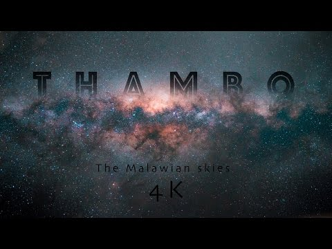 THAMBO - The Malawian skies 4K (UHD)
