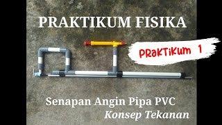 Cara Membuat Senapan Angin mainan Pipa PVC (Plaron) - Konsep Tekanan Fisika
