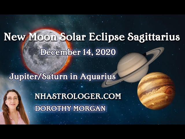 Solar Eclipse Sagittarius December 14, 2020 Jupiter ~ Saturn Aquarius