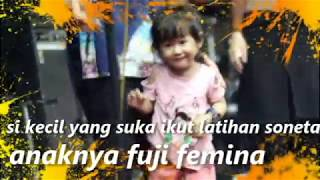 keakraban latihan soneta; anaknya fuji femina ikut latihan MP3