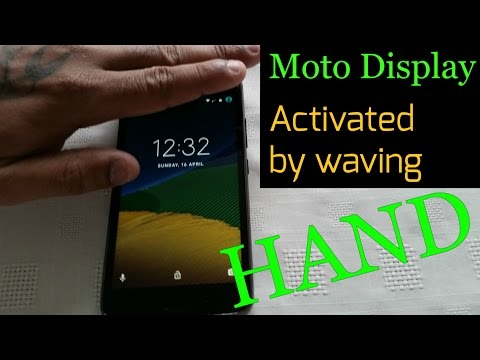 Moto G5 2017  Activate Moto Display By Waving Hand Over Proximity Sensor