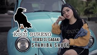 Syahiba Saufa - Koco Bureng Remix Version -