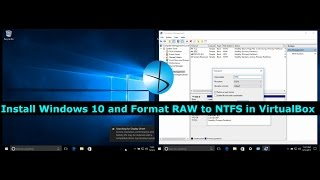Install Windows 10 and Format RAW to NTFS in VirtualBox