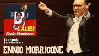 Ennio Morricone - Sognando - L
