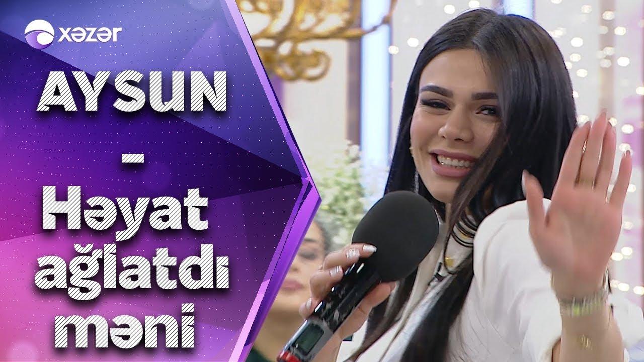 Aysun İsmayılova - Həyat Ağlatdı Məni