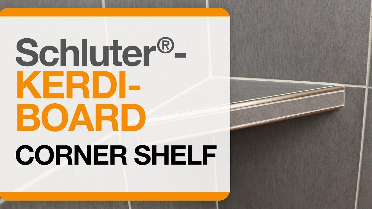 Schluter 174 Kerdi Board Corner Shelf Youtube