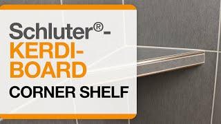 Schluter®-KERDI-BOARD Corner Shelf