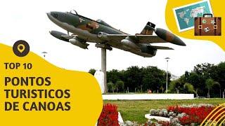 10 pontos turisticos mais visitados de Canoas