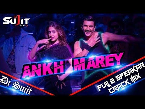 Aankh Marey New version Full2speakar crack mix Dj Sujit Ropo