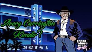 GTA Vice City & GTA Liberty City Stories - Avery Carrington Kimdir?