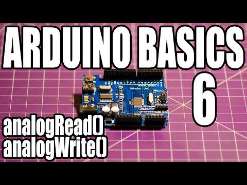Arduino Basics - #6 - AnalogRead() & AnalogWrite()