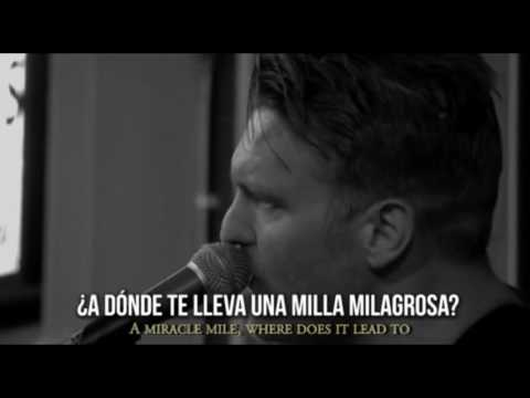 Miracle Mile: sub español Cold War Kids
