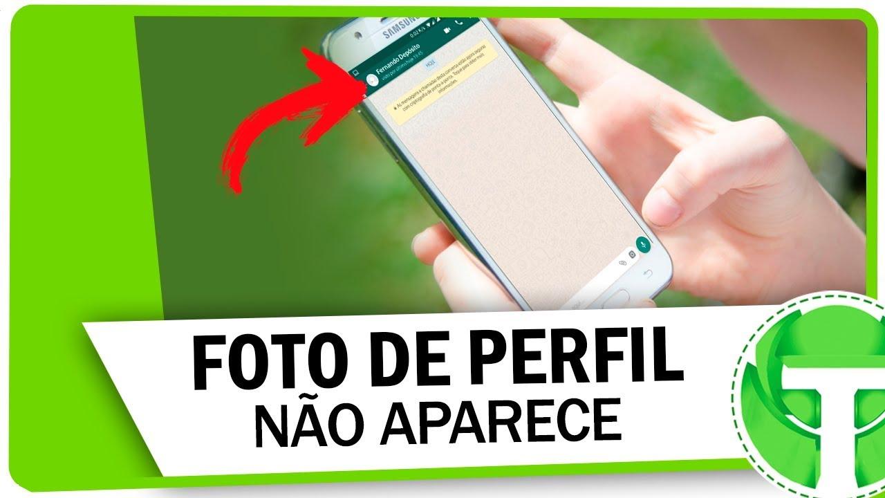 Foto De Perfil Não Aparece Para Os Contatos Do Whatsapp Aprenda Resolver