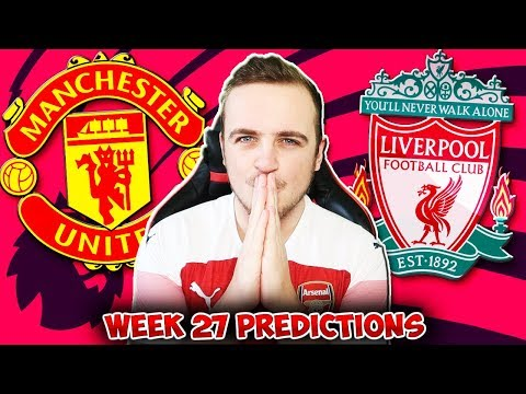 My Premier League 2018/19 WEEK 27 PREDICTIONS!