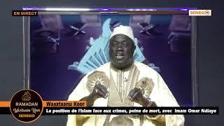 Direct :Waaxtaanu Koor : La position de l'Islam face aux crimes, peine de mort, avec Imam Ndiaye