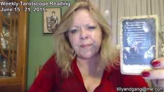 Taurus Weekly Tarot Scope Reading June 15 to 21 2015