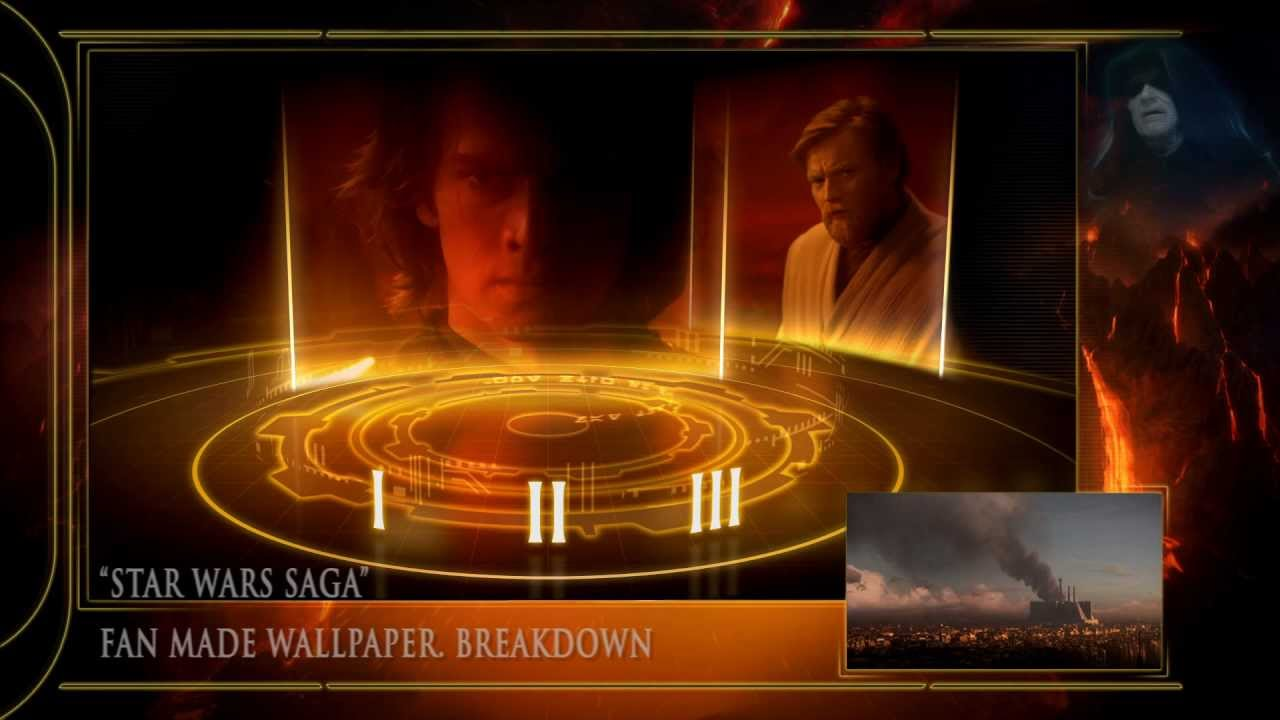 Star Wars The Complete Saga Wallpaper Breakdown Hd 2012 Youtube