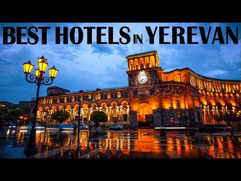 Best Hotels And Resorts In Yerevan, Armenia