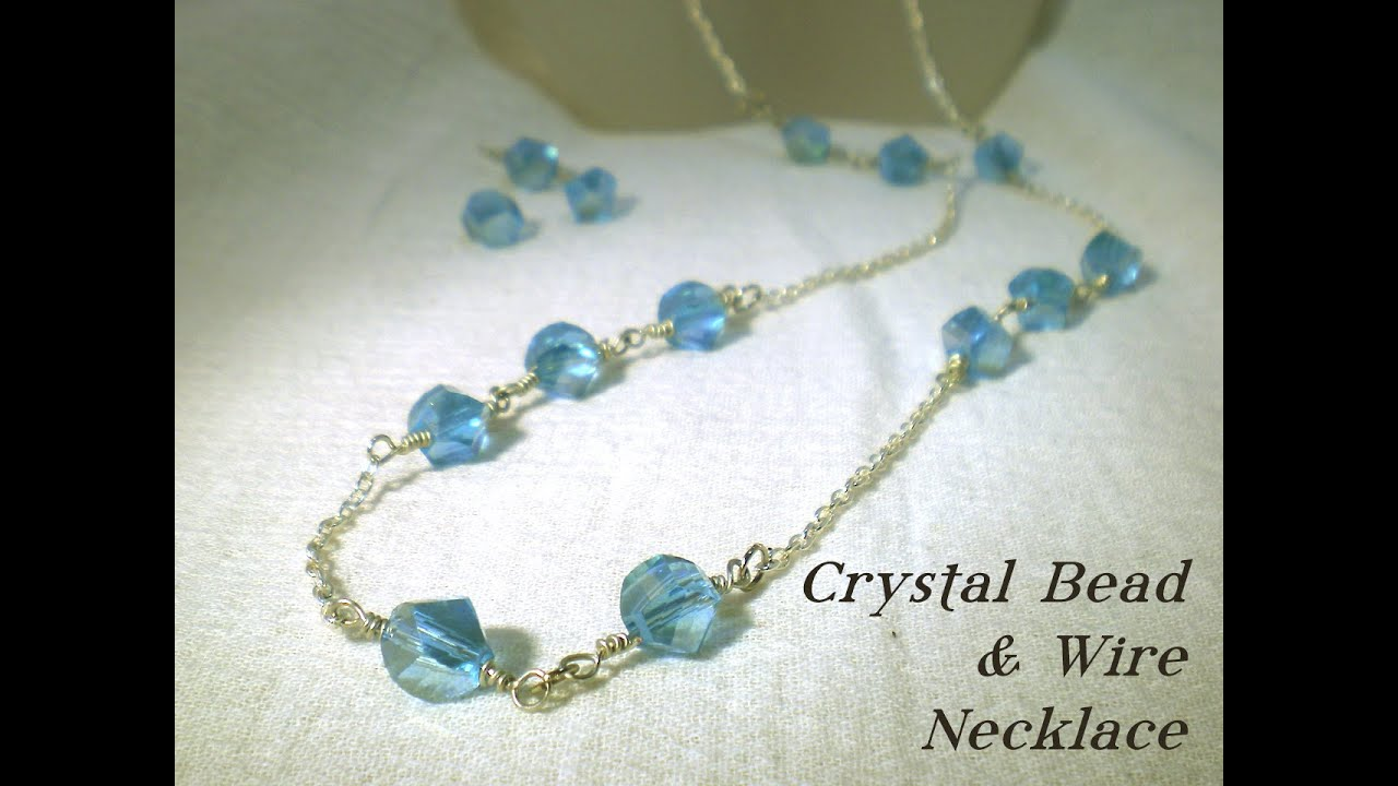 Crystal Bead & Wire Necklace Video Tutorial - YouTube
