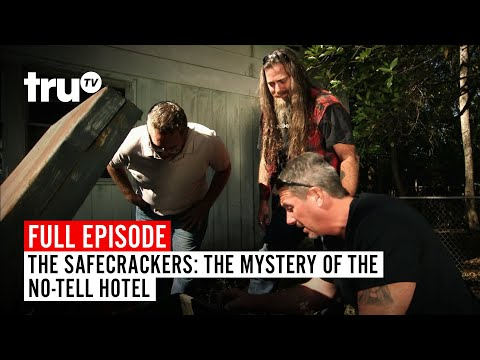 The Safecrackers | FULL EPISODE: The Mystery Of The No-Tell Hotel | TruTV