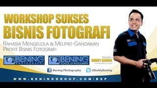 Bening School of Photography (BSP) Workshop