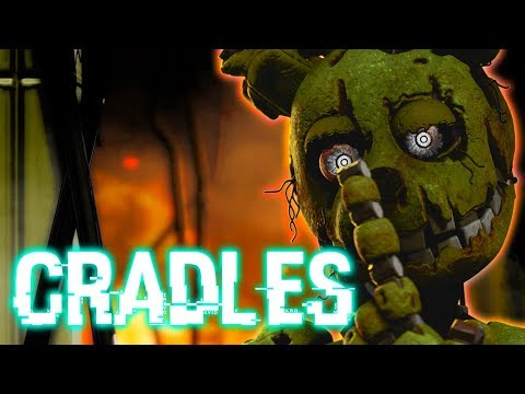FNAF SONG: Cradles (Five Nights at Freddy's Song Animation)