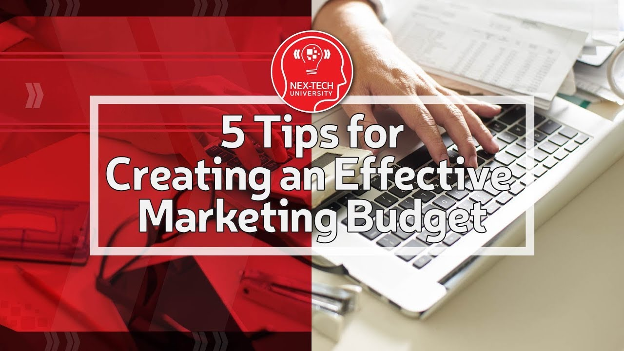 5 tips for creating an effective marketing budget youtube