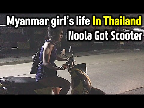 Myanmar Girl's life in Thailand 03 Noola got the Bike Let's see what happens next
