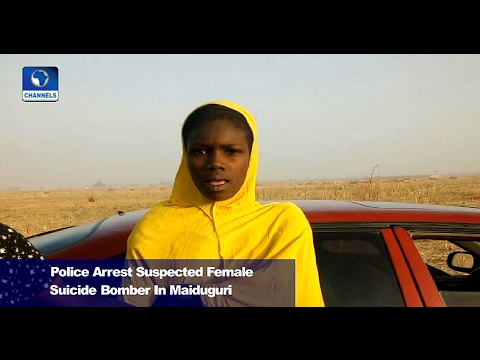 News@10: Police Arrest Suspected Female Suicide Bomber In Maiduguri 07/02/17 Pt.2