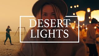 Desert Lights | Lights Festival + Harry Hudson | Sony a6500