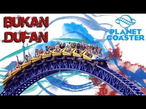 🙌 BUKAN DUFAN + JALAN-JALAN 🙌 |Part-1| - Planet Coaster Indonesia - ✔