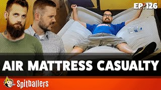 Air Mattress Casualty \u0026 The Best Cookies - Episode 126 - Spitballers Comedy Show