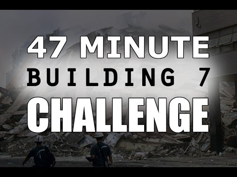 Take the 47 Minute Building 7 Challenge!