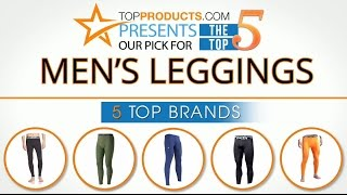 Best Men's Leggings Reviews 2017 – How to Choose the Best Men's Leggings