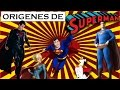 Los Origenes de SUPERMAN!!!
