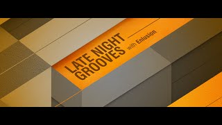 [Progressive House] Late Night Grooves 100 (20 January 2020) Guest Mix - Johan N. Lecander